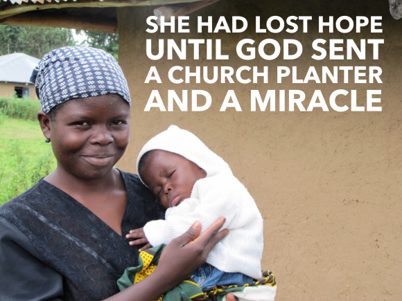 She had lost hope until God sent a church planter and a miracle